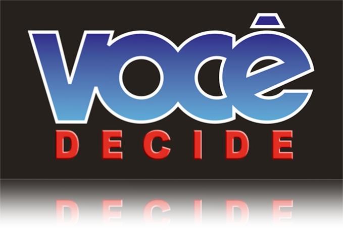 Image result for VOCE DECIDE