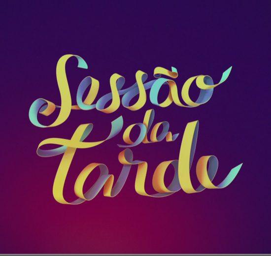 Sessão da Tarde (Foto: Divulgação)