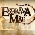 """Logo da novela """"Escrava Mãe"""" (Divulgação/Record)"""