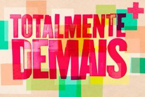 Logo da novela Totalmente Demais (Foto: Divulgação)
