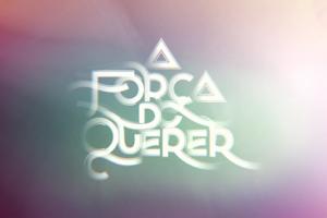 """Logo de """"A Força do Querer"""" (Foto: Reprodução)"""