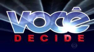 Você Decide voltará à programação da Globo em dezembro. (Foto: Reprodução)