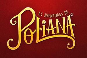 Resumo da novela As Aventuras de Poliana (Foto: Divulgação/SBT)