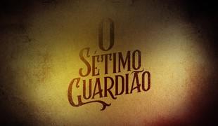 O Sétimo Guardião (Foto: Reprodução)