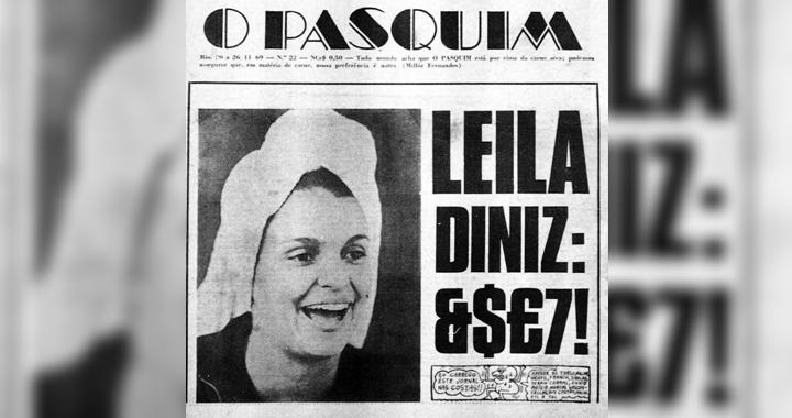 Capa do jornal O Pasquim com a entrevista de Leila Diniz. (Foto: Montagem/Reprodução)