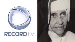 Record e Irmã Dulce (Foto: Divulgação/Montagem TV Foco)