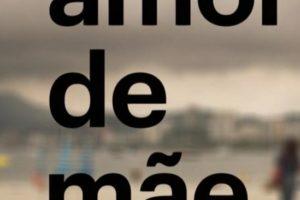 Logomarca da telenovela Amor de Mãe (Reprodução: TV Globo)