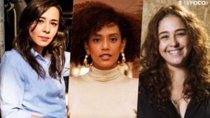 Clarissa Kiste, Taís Araujo e Debora Lamm serão hermanitas em Amor de Mãe