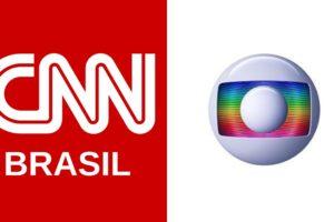 CNN Brasil e Globo