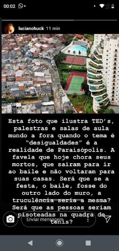 Luciano Huck mostrou a diferença entre a favela de Paraisópolis e o bairro do Morumbi em São Paulo, separados apenas por um muro