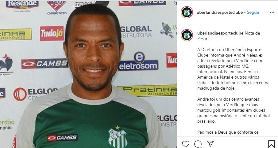 Publicação do time de futebol Uberlândia lamentando a morte de André Neles (Foto: Reprodução)