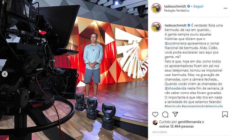 Tadeu Schmidt expôs os bastidores do jornalismo da Globo (Foto: Reprodução/ Instagram)