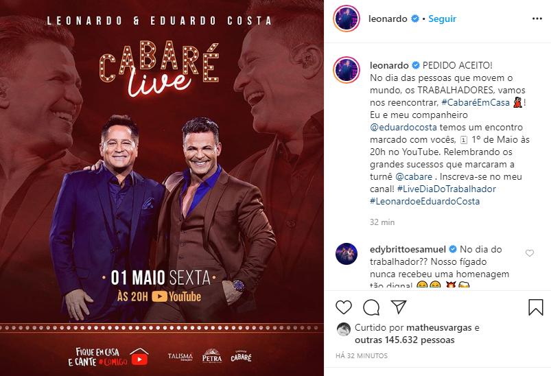 Eduardo Costa e Leonardo 'quebraram a internet' com anuncio bombástico de shows após briga (Foto: Reprodução/ Instagram)