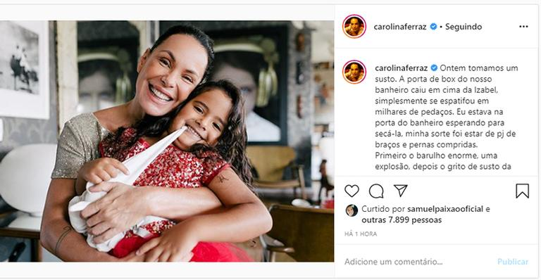 Carolina Ferraz conta que filha sofreu acidente com box de banheiro - (Foto: Reprodução)