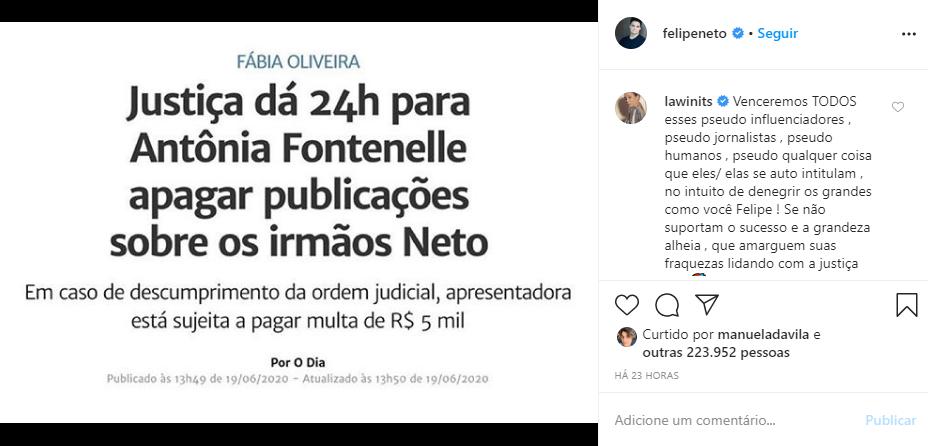 Felipe Neto venceu Antonia Fontenelle na Justiça (Foto: Reprodução/ Instagram)