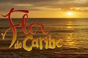 flor-caribe-novela-globo