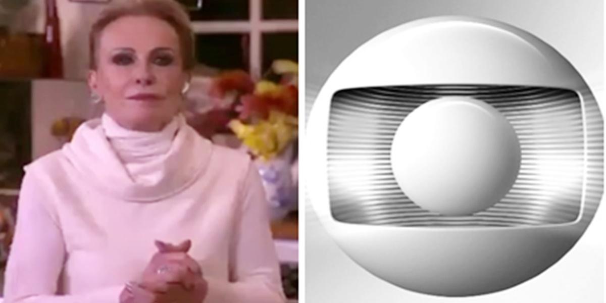 Ana Maria Braga está insatisfeita com a Globo (Imagem: Montagem/TV Foco)
