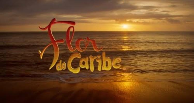 Veja a audiência detalhada de Flor do Caribe, novela das 18h da TV Globo (Foto: Reprodução)