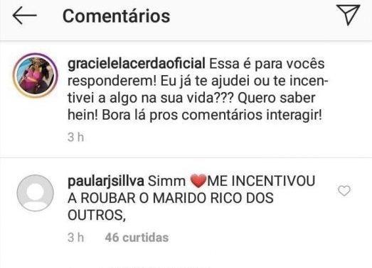 Graciele Lacerda recebeu uma resposta inusitada (Foto: reprodução)