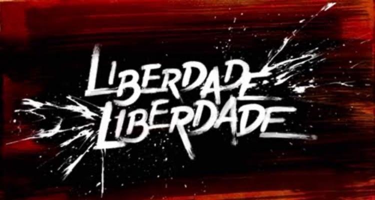 Veja a audiência detalhada de Liberdade, Liberdade, novela das 23h da TV Globo (Foto: Reprodução)