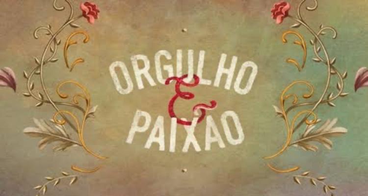 Veja a audiência detalhada de Orgulho e Paixão, novela das 18h da TV Globo (Foto: Reprodução)