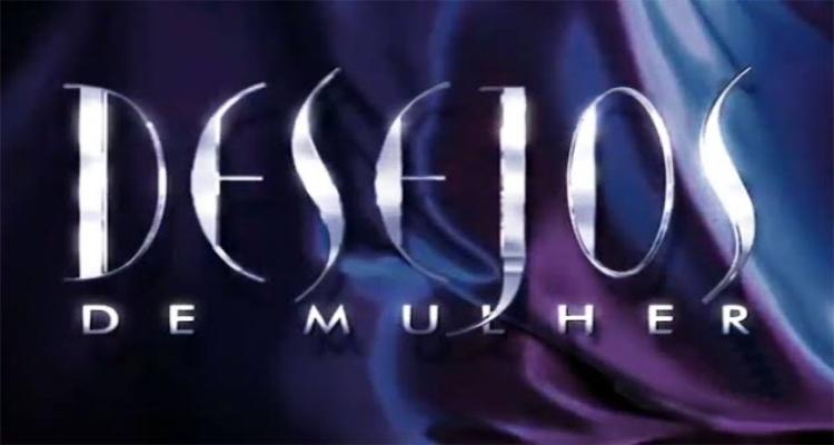 Veja a audiência detalhada de Desejos de Mulher, novela das 19h da TV Globo (Foto: Reprodução)