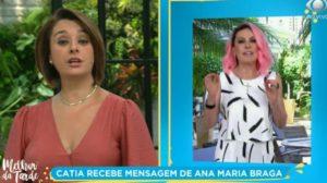 Catia Fonseca e Ana Maria Braga durante o Melhor da Tarde